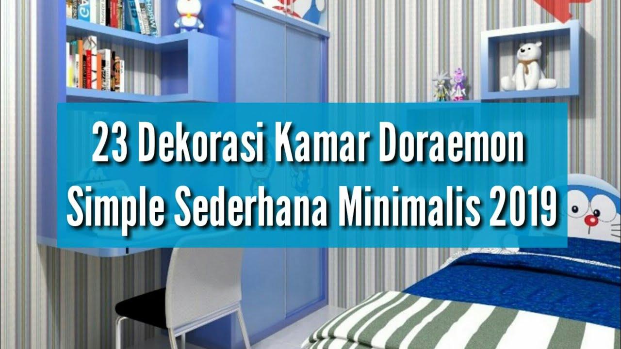 23 Dekorasi Kamar Doraemon Simple Sederhana Minimalis 2019 Youtube