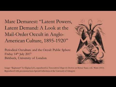"Marc Demarest: ""Latent Powers, Latent Demand: Mail-Order Occult in Anglo-American Culture"""