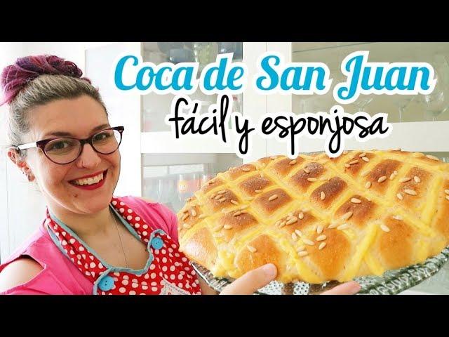COCA DE SAN JUAN *RECETA FACIL*