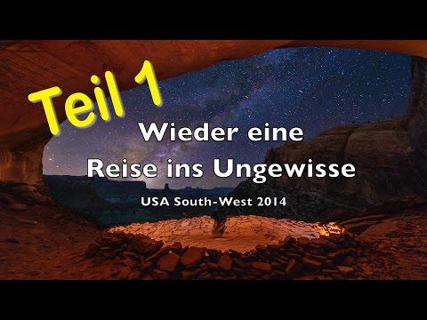 Wieder eine Reise ins Ungewisse - USA 2014 - Teil 1 - Full HD 1080p - Nikon D800E