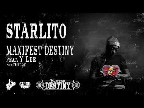 Starlito - Manifest Destiny feat. Y Lee