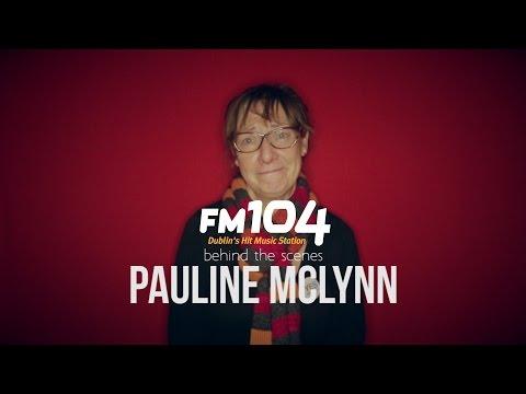 FM104's Behind the s: Pauline McLynn