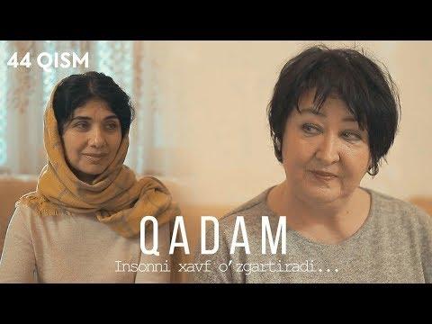 Qadam (o'zbek serial) | Кадам (узбек сериал) 44-qism