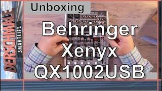 Behringer Xenyx QX1002USB: Mein Youtube-Mischpult Unboxing & Erster Eindruck