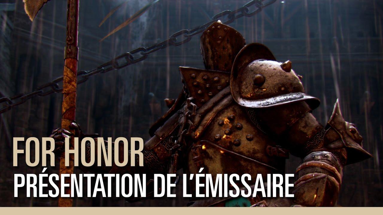 For Honor - Pr U00e9sentation De L U0026 39  U00c9missaire
