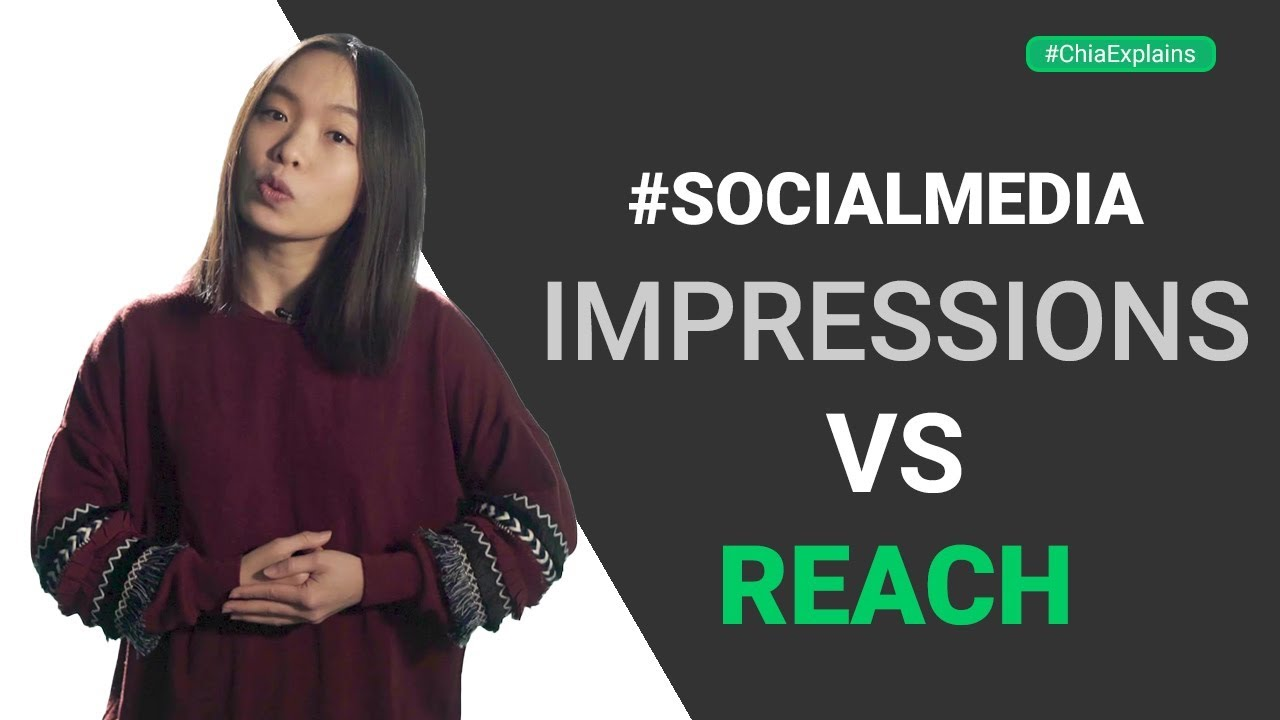 What are social media impressions? What is social media reach? NOT the same thing! | #ChiaExplains