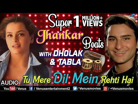 Tu Mere Dil Mein Rehti Hai - Super Jhankar Beats | Saif Ali Khan | 90's Bollywood Superhit Songs