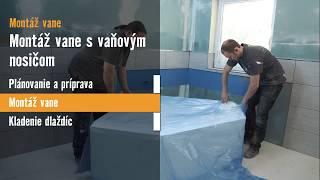Montáž vane s vaňovým nosičom