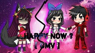 Gambar cover Happy now? | GMV ~Gacha Studio ~Music video | Inspired by Scarlett_Scythian X