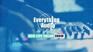 Everything Audio Episode 3: The NEW Business of Music (July 31, 2015)
