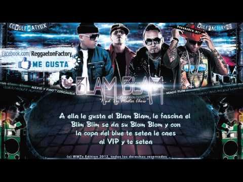 Alexis  Fido Ft Cosculluela, Ñengo Flow   'Blam Blam remix' con Letra ★New Reggaeton 2012★