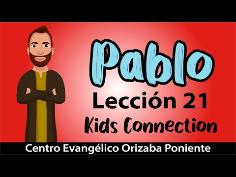 Lección 21: Pablo - Kids Connection