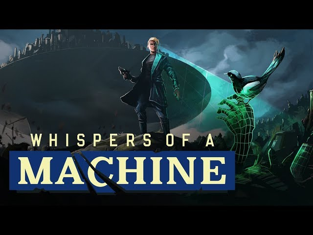 Whispers of a Machine -  Steam Trailer