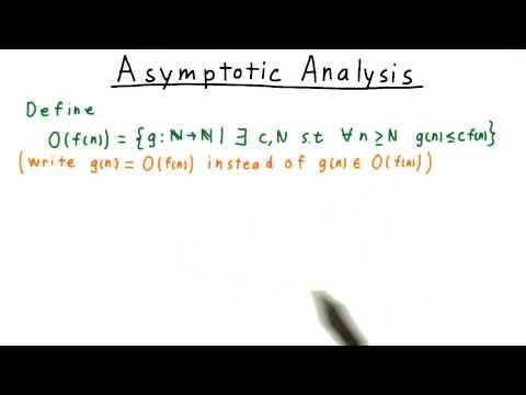 Asymptotic Analysis - Georgia Tech - Computability, Complexity, Theory: Complexity