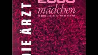 Die Ärzte - 2000 Mädchen (Single Version)
