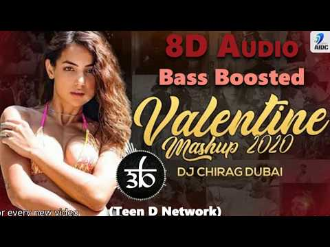 Valentine Mashup 2020 | 3D Song | 8D Audio | Bass Boosted | Love Mashup | Teen D Network