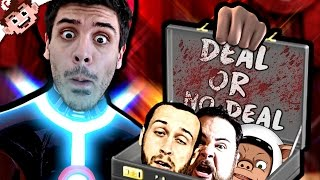 DEAL or NO DEAL! (Half Dead)