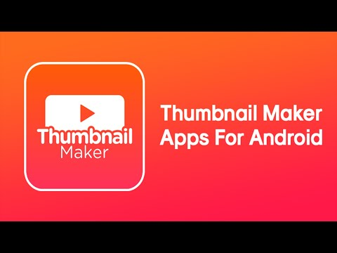 Top 6 Best Android Thumbnail Maker Apps 2019
