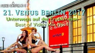 ★ Venus Berlin 2017 (Unterwegs auf der Erotikmesse | Teil 1 | Best of Video Mix) 🔞 Zensiert