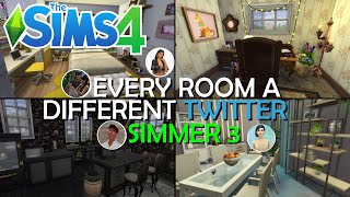The Sims 4 But Every Room is a Twitter Simmer PART 3