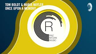 VOCAL TRANCE: Tom Boldt & Maria Nayler - Once Upon A Memory (RNM) + LYRICS
