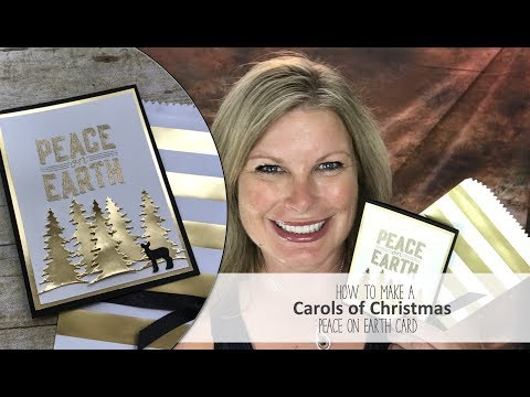 How to make a Carols of Christmas embossed Peace on Earth card featuring Stampin Up