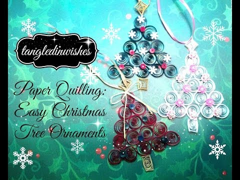 Christmas decorations to make free patterns - Paper Quilling Easy Christmas Tree Ornament Youtube