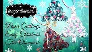 Paper Quilling:  Easy Christmas Tree Ornament