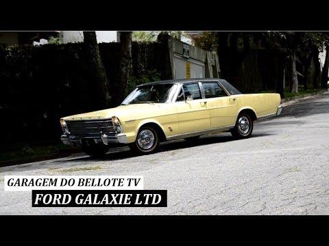 Garagem do Bellote TV: Ford Galaxie LTD 1969