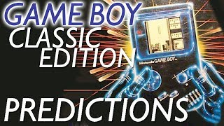 Game Boy Classic Edition Predictions
