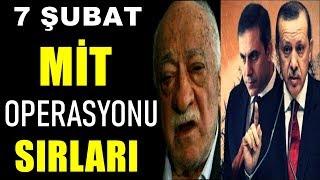 7 Şubat MİT Operasyonun Sırları Mutlaka İzleyin Hakan Fidan - Recep Tayyip Erdoğan