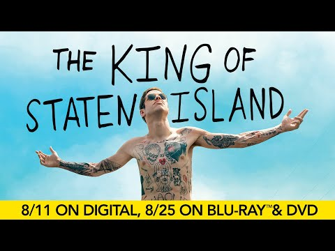 The King of Staten Island | Trailer | Own it 8/11 on Digital, 8/25 on Blu-ray & DVD