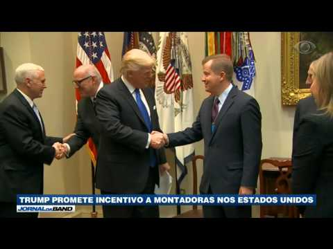 Trump promete incentivo as montadoras nos EUA