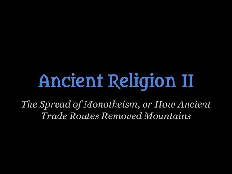 Ancient Religions II  Monotheism