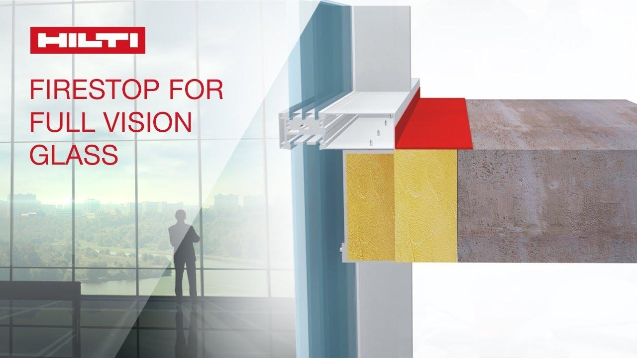 introducing hilti firestop system hi bpf 120 11 for full vision glass