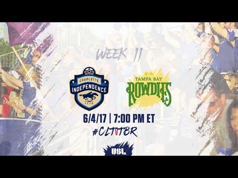 USL LIVE - Charlotte Independence vs Tampa Bay Rowdies 6/4/17