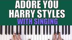 HOW TO PLAY: ADORE YOU - HARRY STYLES