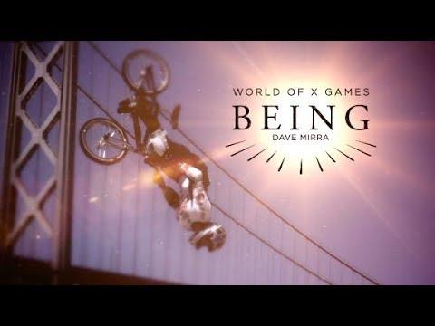 BEING: Dave Mirra | X Games