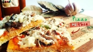 Recette Facile Et Rapide De Pizza Au Thon Maison / Homemade Tuna Pizza Recipe (easy And Quick)