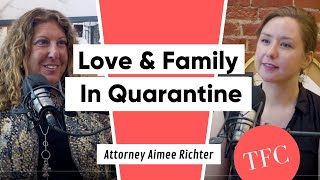 A Family Law Attorney On Virtual Court, The Impact Of Abuse, & How Quarantine Exposes Bad Marriages