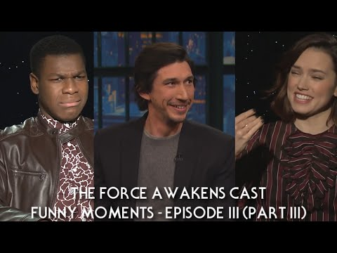 """Star Wars: """"The Force Awakens"""" Cast Funny Moments - Episode III (PART 3)"""