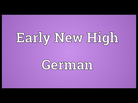 Early New High German Meaning