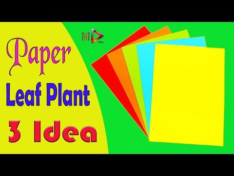DIY Paper Leaf Plant Very Easy   How to Make Beautiful Artificial Leaf Plant for Home Decoration