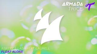 Askery & Lash feat. Laurell - Float Alone (Radio Edit)