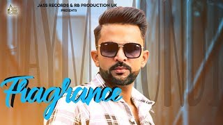 Fragrance | (Full Song) | Haym | Jinxy | Kundha Singh Dhaliwal | New Punjabi Songs 2019