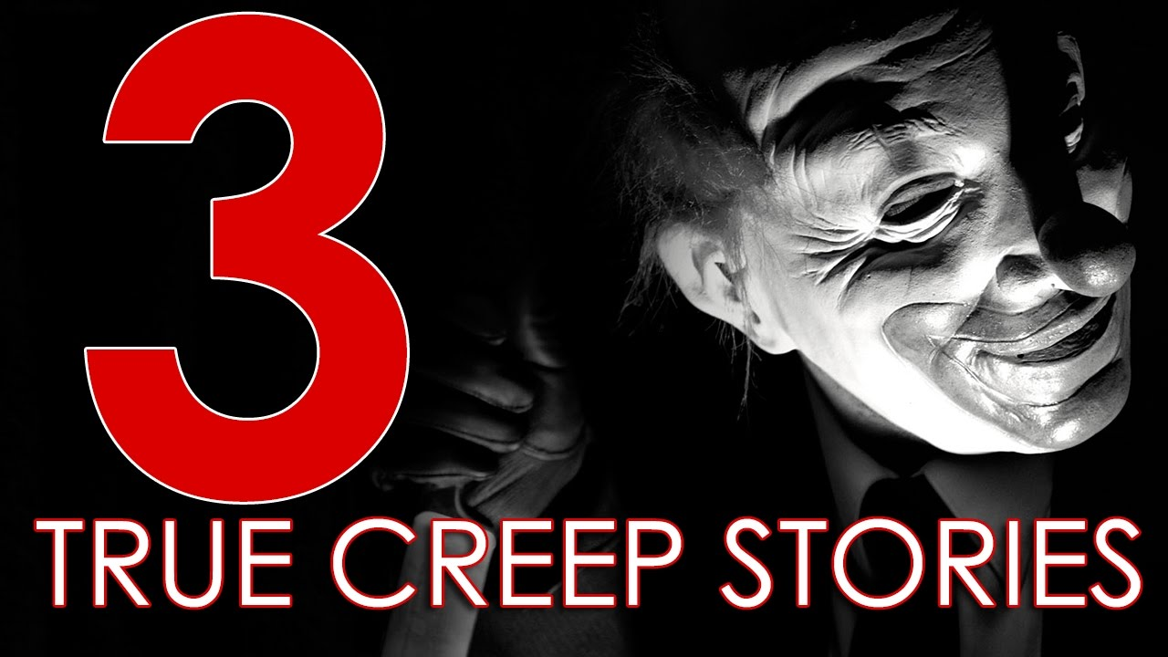 Uncategorized Creepy Bedtime Stories true creepy bedtime scary storiesstalker storiesencounters with strangers