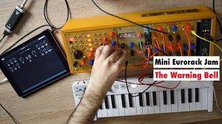 Mini Eurorack Synthesizer Jam - The Warning Bell (Endorphines, Doepfer....) & iPad Effects
