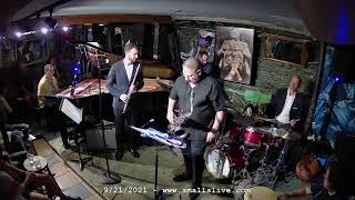 Dan Aran Sextet - Live at Smalls Jazz Club - 9/22/21