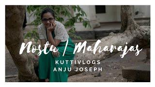Maharaja's College | Nostu | Kuttivlogs | Anju Joseph | KV