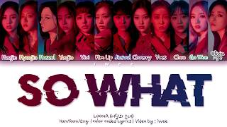 Baixar LOONA (이달의 소녀) - So What (Han|Rom|Eng) Color Coded Lyrics/한국어 가사